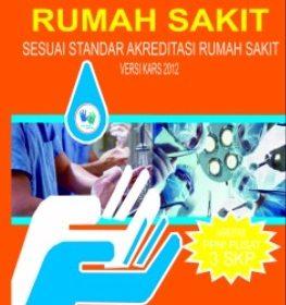 PELATIHAN DASAR PPI RUMAH SAKIT (Sesuai Standar Akreditasi RS 2012)